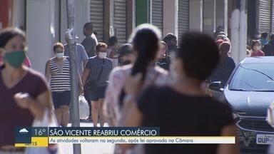 Comércio reabriu as portas em São Vicente - As atividades voltaram após lei aprovada na Câmara.