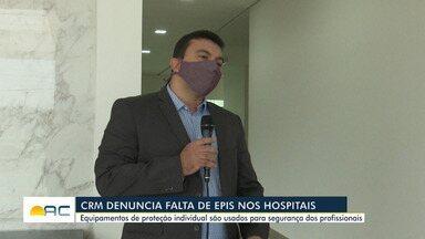 CRM denuncia falta de equipamentos de proteção a servidores da saúde - CRM denuncia falta de equipamentos de proteção a servidores da saúde