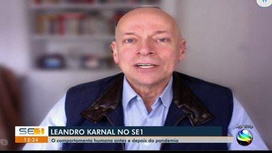 Leandro Karnal fala ao SE1 sobre comportamento humano em tempos de pandemia - Leandro Karnal fala ao SE1 sobre comportamento humano em tempos de pandemia.