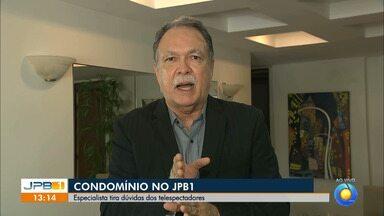 Especialista tira dúvidas sobre convivência em condomínios - Inaldo Dantas responde mensagens dos telespectadores do JPB1.