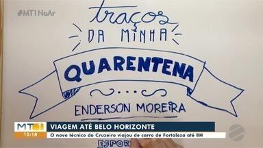 Novo técnico do Cruzeiro viajou de carro Fortaleza até Belo Horizonte - Novo técnico do Cruzeiro viajou de carro Fortaleza até Belo Horizonte.