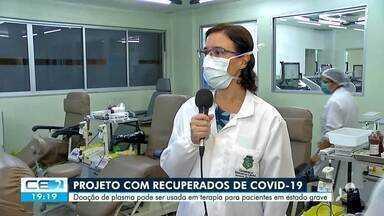 Doação de plasma de pessoas curadas da covid-19 poderá ser usada em terapia para pacientes - Saiba mais em: g1.com.br/ce