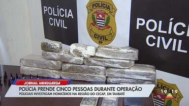 Polícia prende cinco em operação em Taubaté - Veja a reportagem.