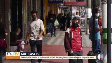 Teresópolis, na Região Serrana do Rio, chega a mil casos de Covid-19 - Cidade continua em isolamento social e taxa de ocupação de leitos chega a quase 100%.