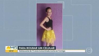 Adolescente de 15 anos é encontrada morta em Formiga - Motivo do crime foi para roubar o celular da vítima.