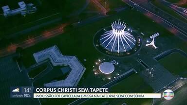 Mudanças na tradicional comemoração de Corpus Christi - Procissão foi cancelada e missa na Catedral será com senha. O Santuário Dom Bosco tem missas no feriado.