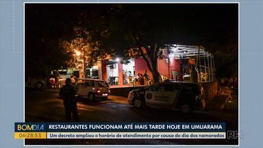 Restaurantes funcionam até mais tarde hoje (12) em Umuarama - Um decreto ampliou o horário de atendimento por causa do dia dos namorados.