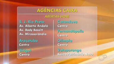 Caixa Econômica Federal abre agências na região neste final de semana - As agências da Caixa Econômica Federal vão abrir, normalmente, nesta sexta-feira (12), ou seja, das 8 às 14h, em toda a região de São José do Rio Preto e Araçatuba (SP).