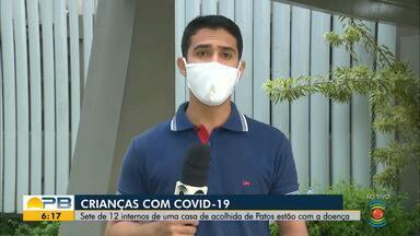 Sete crianças e adolescentes testam positivo para Covid-19 em casa de acolhimento de Patos - Eles estão isoladas e sendo acompanhadas por profissionais de saúde, segundo a Vigilância Epidemiológica do município.