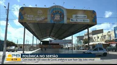 Prefeitura de Santa Luzia quer fazer São João virtual - Cidade tem mais de 100 casos de Covid-19.