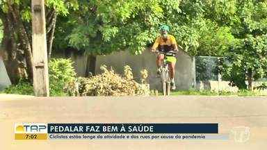 Ciclistas santarenos estão longe das ruas devido a pandemia de coronavírus - Saiba quais os benefícios de pedalar.