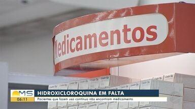 Pacientes de MS não encontram hidroxicloroquina para dar continuidade a tratamento - Em Mato Grosso do Sul.