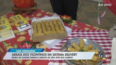 Arraiá dos Vicentinos em São José aposta em sistema delivery - Renda vai ajudar famílias carentes