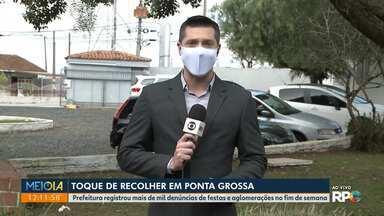 Ponta Grossa decreta toque de recolher aos fins de semana - Prefeitura registrou mais de mil denúncias de festas e aglomerações no fim de semana.