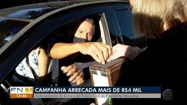 Campanha solidária arrecada mais de R$ 4 mil em Presidente Venceslau - Ação foi feita pela Polícia Civil.