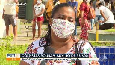 Bandidos aplicam golpe aos beneficiários do auxílio emergencial, da Caixa Econômica - Eles não estão conseguindo sacar a segunda parcela.