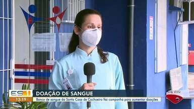Banco de sangue da Santa Casa de Cachoeiro faz campanha para aumentar doações, no ES - Veja a reportagem.