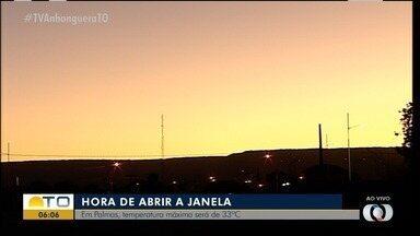 É hora de abrir a janela: Veja como fica a previsão do tempo em Palmas - É hora de abrir a janela: Veja como fica a previsão do tempo em Palmas