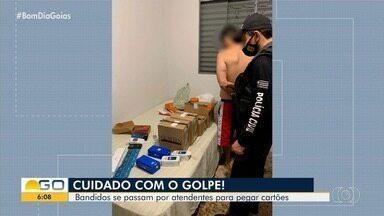 Presos suspeitos de aplicar golpes em Goiânia - Eles se passavam por atendentes para pegar cartões.