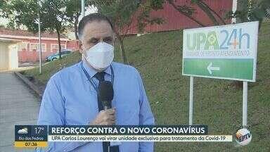 Campinas transforma UPA em unidade exclusiva para Covid-19 - Unidade Carlos Lourenço encerrou atendimento à população às 18h de quarta-feira (17), e passa a receber pacientes internados nesta quinta (18); serão 28 leitos de retaguarda.