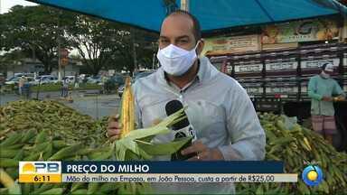Preço do milho; mão de milho na Empasa custa a partir de R$25 reais, em João Pessoa - Confira os detalhes com o repórter Antônio Vieira.