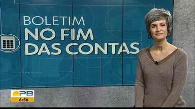 Boletim no Fim das Contas - Confira os detalhes com a repórter de economia Mônica Carvalho.