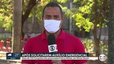 Mais de 100 foragidos são presos pela Polícia Militar, em Minas Gerais - Eles foram encontrados depois de solicitarem o auxílio emergencial pago pelo Governo Federal.