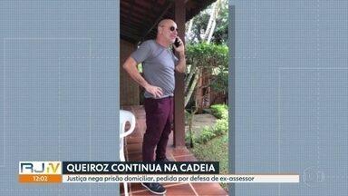 Justiça nega pedido de prisão domiciliar para Fabrício Queiroz - O Ministério Público negou o pedido para que Fabrício Queiroz ficassem em prisão domiciliar por causa da pandemia de Covid-19.