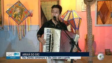 Sanfoneiro Keu Dantas festeja São João no GR2 - Confira na reportagem.