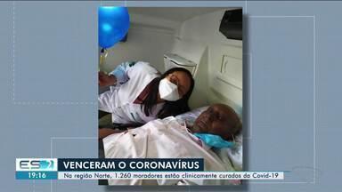 Na região Norte do ES, 1.260 moradores estão clinicamente curados da Covid-19 - Veja na reportagem.