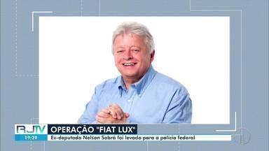 Polícia Federal cumpre mandados da Operação Fiat Lux em Petrópolis, no RJ - Ex deputado federal, Nelson Sabrá, foi um dos alvos.