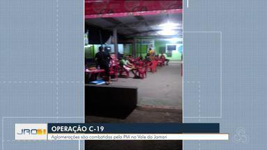 Operação C-19 é deflagrada no Vale do Jamari - Polícia Militar continua combatendo aglomerações nos municípios.