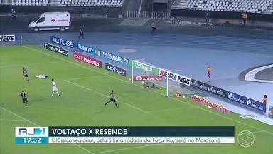 Volta Redonda e Resende farão jogo decisivo pela Taça Rio no Maracanã - Rivais chegam à última rodada com chances de classificação para a semifinal; partida está marcada para esta quinta-feira, às 20h.