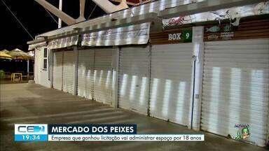 Mercado dos Peixes passa a ser administrado por empresa privada - Saiba mais em g1.com.br/ce