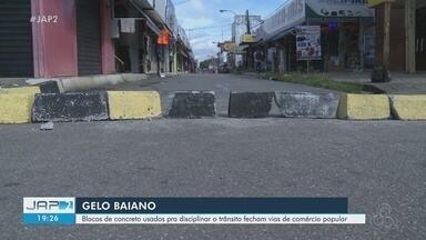 Covid-19: Blocos de concreto em Macapá são usados para disciplinar trânsito no comercio - Covid-19: Blocos de concreto em Macapá são usados pra disciplinar trânsito no comercio
