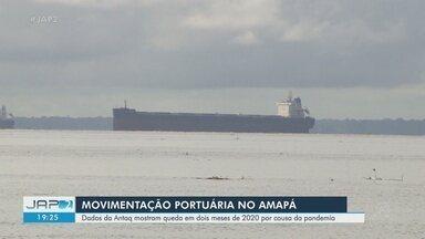 Antaq registra queda na movimentação portuária no Amapá em dois meses devido a Covid-19 - Antaq registra queda na movimentação portuária no Amapá em dois meses devido a Covid-19