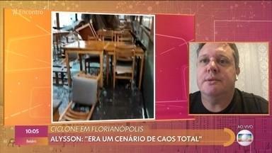 Ciclone em Florianópolis - Restaurante de Alysson ficou destruído