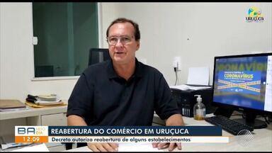 Mais estabelecimentos comerciais vão reabrir na cidade de Uruçuca, sul da Bahia, na sexta - A abertura é parte da segunda fase de reabertura do comércio na cidade.
