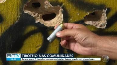 Pelo menos três tiroteios foram registrados somente esta semana em Salvador - Moradores das comunidades estão preocupados com a falta de segurança.
