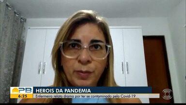 Enfermeira relata drama por ter se contaminado pela Covid-19, na PB - Heróis da Pandemia.