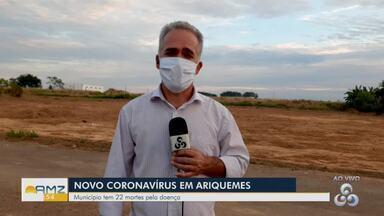Veja o avanço dos casos da covid-19 em Ariquemes - Cidade é a segunda com mais casos em Rondônia.