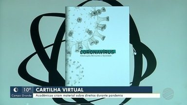 Acadêmicos criam cartilha virtual sobre direitos durante a pandemia - Estudantes de Direito são de uma universidade de Campo Grande.