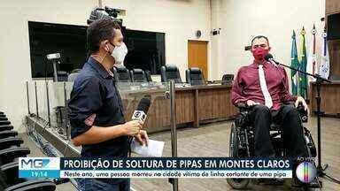 Câmara aprova lei que proíbe soltura de pipas em área urbana de Montes Claros - Uma motociclista morreu ao ser atingida por linha cortante na cidade.