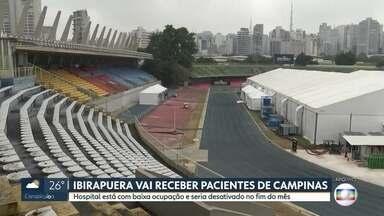 Hospital de campanha do Ibirapuera vai receber pacientes de Campinas - O hospital iria ser desativado por causa da baixa ocupação.