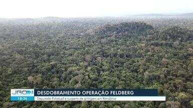 Deputado estadual Jean Oliveira é investigado pela Polícia Federal - Parlamentar é investigado por suspeita de ameaçar desmatar, destruir terras e atacar procurador que não deu aval à grilagem em RO