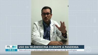 Uso da telemedicina é autorizada para tratar pacientes durante pandemia da Covid-19 - Lei ficará em vigor até o fim do isolamento social. Telemedicina é a prática médica realizada por meio de tecnologias.