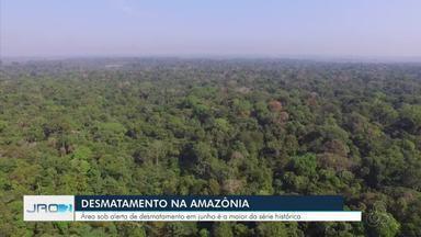 Devastação na Amazônia em junho é recorde para o mês nos últimos cinco anos - No acumulado do semestre, os alertas indicam aumento de 25% em comparação ao primeiro semestre de 2019, sendo dados do Inpe