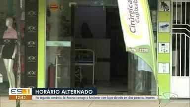 Comércio de Aracruz vai funcionar em dias alternados - Veja a reportagem!