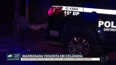 Ceilândia tem madrugada violenta - Uma mulher de 25 anos foi executada com um tiro na cabeça e um homem de 28 foi baleado na coluna. Ele tinha acabado de assaltar passageiros em uma parada de ônibus.