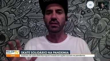 Skatista Bob Burnquist investe em ações sociais durante pandemia - Skatista Bob Burnquist investe em ações sociais durante pandemia